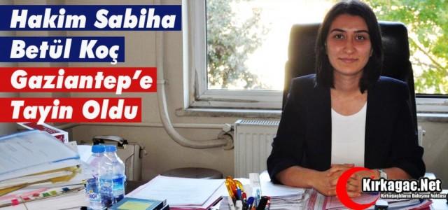 Hakim Sabiha Betül Koç Gaziantep'e atandı
